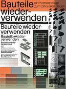 Cover-Bild zu Bauteile wiederverwenden von Massmünster, Michel (Hrsg.)