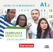Cover-Bild zu Pluspunkt Deutsch - Leben in Deutschland, Allgemeine Ausgabe, A1: Teilband 2, Audio-CD zum Kursbuch, Enthält Dialoge, Hörtexte und Phonetikübungen
