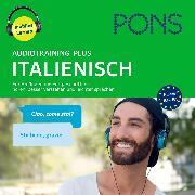 Cover-Bild zu PONS Audiotraining Plus ITALIENISCH. Für Anfänger und Fortgeschrittene (Audio Download) von Pons