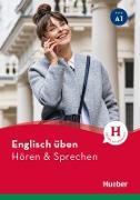 Cover-Bild zu Englisch üben - Hören & Sprechen A1 (eBook) von Davis, Gordon