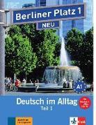 """Cover-Bild zu Berliner Platz 1 NEU in Teilbänden - Lehr- und Arbeitsbuch 1, Teil 1 mit Audio-CD und """"Im Alltag EXTRA"""" von Lemcke, Christiane"""