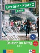 """Cover-Bild zu Berliner Platz 2 NEU in Teilbänden - Lehr- und Arbeitsbuch 2, Teil 1 mit Audio-CD und """"Im Alltag EXTRA"""" von Lemcke, Christiane"""