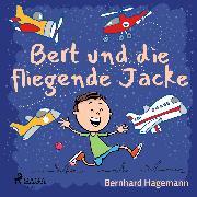Cover-Bild zu Bert und die fliegende Jacke (Audio Download)