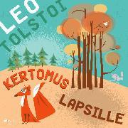 Cover-Bild zu Kertomus lapsille (Audio Download)