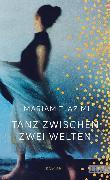 Cover-Bild zu Tanz zwischen zwei Welten (eBook) von Azimi, Mariam T.