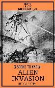 Cover-Bild zu 3 books to know Alien Invasion (eBook) von Wells, H. G.