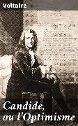 Cover-Bild zu Candide, ou l'Optimisme (eBook) von Voltaire