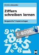 Cover-Bild zu Ziffern schreiben lernen (eBook) von Jebautzke, Kirstin