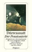 Cover-Bild zu Der Pensionierte von Dürrenmatt, Friedrich