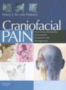 Cover-Bild zu Von Piekartz, Harry J. M.: Craniofacial Pain: Neuromusculoskeletal Assessment, Treatment and Management