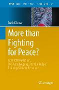 Cover-Bild zu More than Fighting for Peace? (eBook) von Curran, David