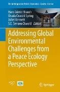 Cover-Bild zu Addressing Global Environmental Challenges from a Peace Ecology Perspective von Brauch, Hans Günter (Hrsg.)