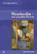 Cover-Bild zu Westberlin - ein sexuelles Porträt (eBook) von Yilmaz-Günay, Koray (Beitr.)