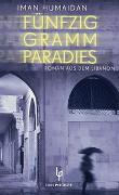 Cover-Bild zu Fünfzig Gramm Paradies von Humaidan, Iman