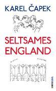 Cover-Bild zu Seltsames England von Capek, Karel