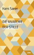Cover-Bild zu Die Anarchie der Stille von Saner, Hans