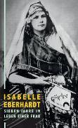 Cover-Bild zu Sieben Jahre im Leben einer Frau von Eberhardt, Isabelle