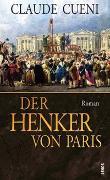 Cover-Bild zu Der Henker von Paris von Cueni, Claude