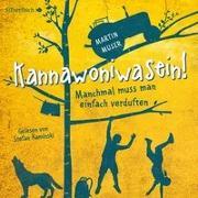 Cover-Bild zu Kannawoniwasein - Manchmal muss man einfach verduften von Muser , Martin
