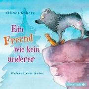 Cover-Bild zu Ein Freund wie kein anderer von Scherz, Oliver