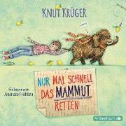 Cover-Bild zu Nur mal schnell das Mammut retten von Krüger, Knut