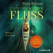 Cover-Bild zu His Dark Materials: Über den wilden Fluss von Pullman, Philip