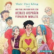 Cover-Bild zu Der Tag, an dem Papa ein heikles Gespräch führen wollte (Audio Download) von Kling, Marc-Uwe