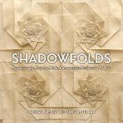 Cover-Bild zu Shadowfolds: Surprisingly Easy-to Make Geometric Designs In Fabric von Rutzky, Jeffrey