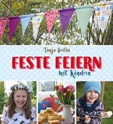 Cover-Bild zu Feste feiern mit Kindern