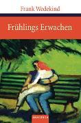 Cover-Bild zu Frühlings Erwachen von Wedekind, Frank