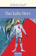 Cover-Bild zu Das kalte Herz von Hauff, Wilhelm
