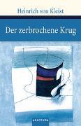 Cover-Bild zu Der zerbrochene Krug von Kleist, Heinrich von