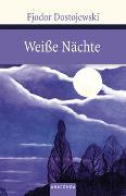Cover-Bild zu Weiße Nächte von Dostojewski, Fjodor M.