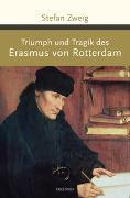 Cover-Bild zu Triumph und Tragik des Erasmus von Rotterdam von Zweig, Stefan