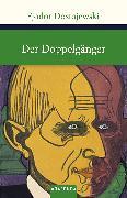 Cover-Bild zu Der Doppelgänger von Dostojewski, Fjodor M.