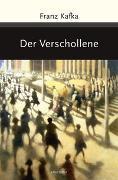 Cover-Bild zu Der Verschollene von Kafka, Franz
