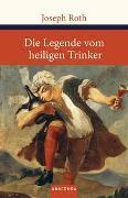 Cover-Bild zu Die Legende vom heiligen Trinker von Roth, Joseph
