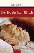 Cover-Bild zu Der Tod des Iwan Iljitsch von Tolstoi, Leo