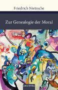 Cover-Bild zu Zur Genealogie der Moral von Nietzsche, Friedrich