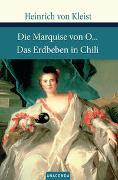 Cover-Bild zu Die Marquise von O... / Das Erdbeben in Chili von Kleist, Heinrich von