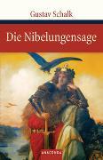 Cover-Bild zu Die Nibelungensage von Schalk, Gustav