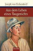 Cover-Bild zu Aus dem Leben eines Taugenichts von Eichendorff, Joseph von