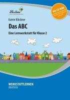 Cover-Bild zu Das ABC. Grundschule, Deutsch, Klasse 2 von Klöckner, Katrin