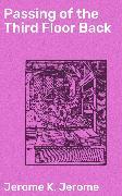Cover-Bild zu Passing of the Third Floor Back (eBook) von Jerome, Jerome K.