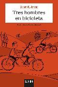 Cover-Bild zu Tres hombres en bicicleta (eBook) von Jerome, Jerome K.