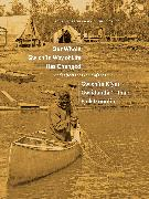 Cover-Bild zu Our Whole Gwich'in Way of Life Has Changed / Gwich'in K'yuu Gwiidanda`i' Tthak Ejuk Go`onlih (eBook) von McCartney, Leslie