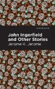 Cover-Bild zu John Ingerfield (eBook) von Jerome, Jerome K.