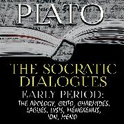 Cover-Bild zu Plato - The Socratic Dialogues. Early Period (Audio Download)