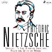 Cover-Bild zu Nietzsche's The Birth of Tragedy: From the Spirit of Music (Audio Download)