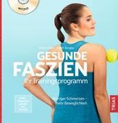 Cover-Bild zu Gesunde Faszien. Ihr Trainingsprogramm von Adler, Kristin